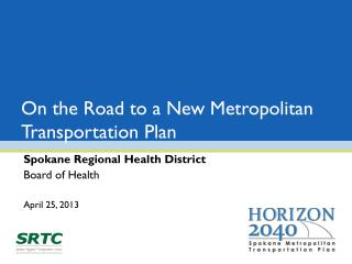 On the Road to a New Metropolitan Transportation Plan
