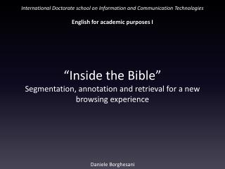 """Inside the Bible"" Segmentation, annotation and retrieval for a new browsing experience"