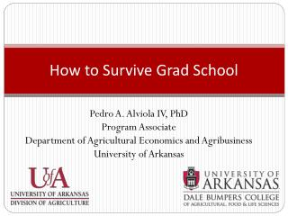 How to Survive Grad School