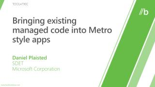 TOOL-790C: Bringing existing managed code into Metro style apps
