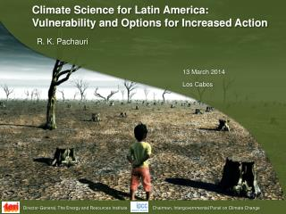 Climate Science for Latin America: Vulnerability and Options for Increased Action