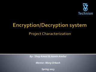 Encryption/Decryption system Project Characterization