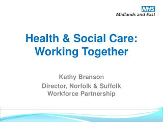 Health & Social Care: Working Together