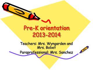 Pre-K orientation 2013-2014