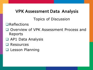 VPK Assessment Data  Analysis
