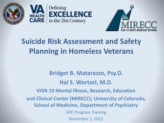 Suicide Risk Assessment and Safety Planning in Homeless Veterans