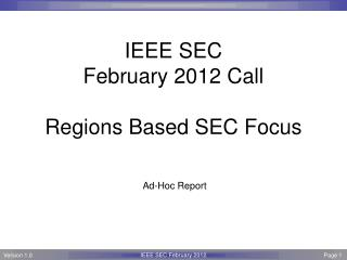 IEEE SEC February 2012 Call Regions Based SEC Focus