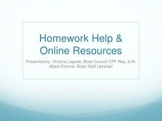 Homework Help & Online Resources