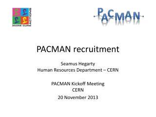 PACMAN recruitment