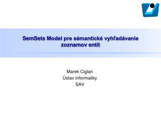 SemSets Model pre sémantické vyhľadávanie  zoznamov entít