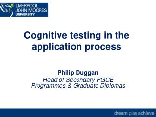 Cognitive testing in the application process