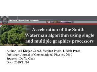 Acceleration of the Smith–Waterman algorithm using single and multiple graphics processors