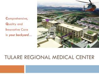 Tulare  Regional Medical Center