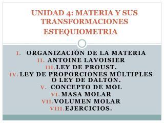 UNIDAD 4: MATERIA Y SUS TRANSFORMACIONES ESTEQUIOMETRIA