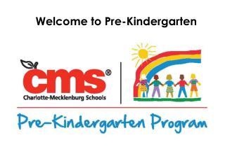 Welcome to Pre-Kindergarten
