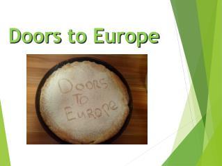 Doors  to Europe