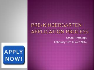 Pre-Kindergarten application process