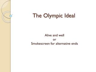 The Olympic Ideal