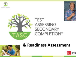 &  Readiness Assessment