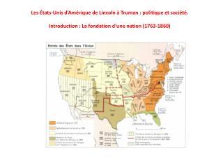 Les États-Unis d'Amérique de Lincoln à Truman: politique et société.