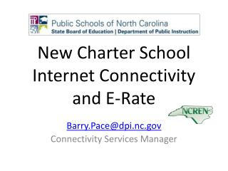 New Charter School Internet Connectivity and E-Rate