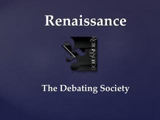 Renaissance The Debating Society