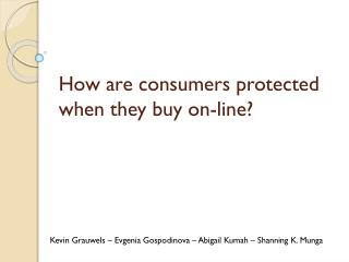 How are consumers protected when they buy on-line?