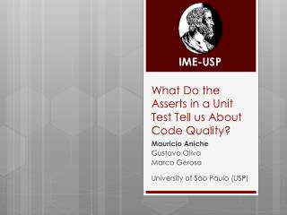 What Do the Asserts in a Unit Test Tell us About Code Quality?