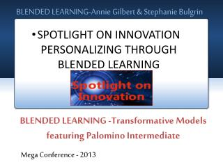 BLENDED LEARNING-Annie Gilbert & Stephanie Bulgrin