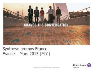 Synthèse promos France France –  Mars 2013  ( MàJ )