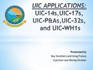 UIC APPLICATIONS: UIC-14s,UIC-17s, UIC-P&As,UIC-32s,  and UIC-WH1s