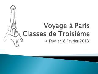 Voyage à Paris  Classes de Troisième