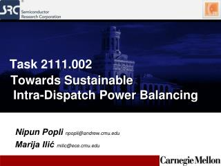 Towards Sustainable  Intra-Dispatch Power Balancing