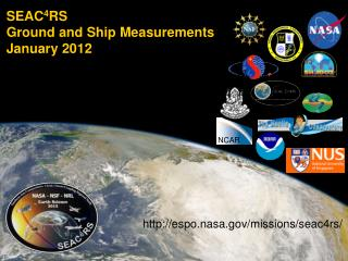 SEAC 4 RS Ground and Ship Measurements January 2012