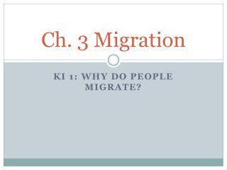 Ch. 3 Migration