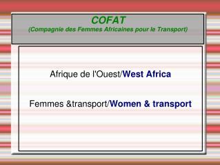 COFAT (Compagnie des Femmes Africaines pour le Transport)