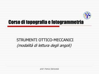 Corso di topografia e fotogrammetria