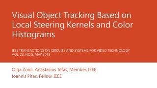 Olga  Zoidi ,  Anastasios Tefas , Member, IEEE  Ioannis  Pitas, Fellow, IEEE