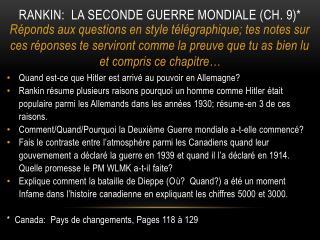Rankin:  la seconde Guerre mondiale (ch. 9)*
