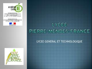 LYCEE  PIERRE-MENDES-FRANCE