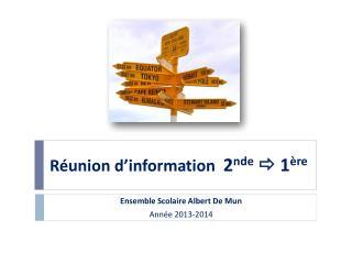 Réunion d'information   2 nde  1 ère