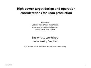 High power target design and operation considerations for kaon production