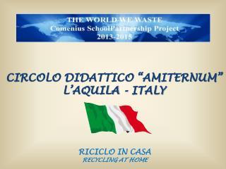 """CIRCOLO DIDATTICO """"AMITERNUM"""" L'AQUILA - ITALY"""