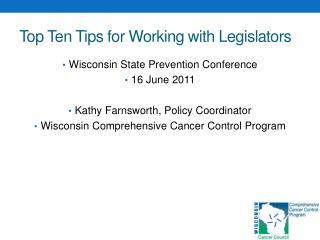 Top Ten Tips for Working with Legislators