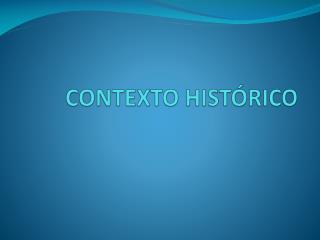 CONTEXTO HIST RICO