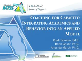Coaching for Capacity: Integrating Academics and Behavior into an Applied Model