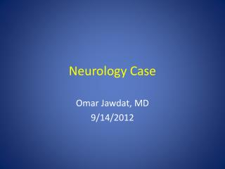Neurology Case