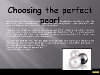 Choosing the perfect pearl