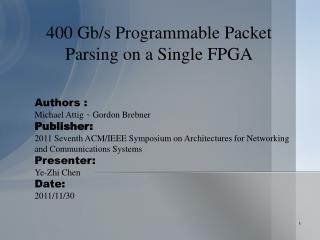 400  Gb /s Programmable Packet Parsing on a Single FPGA