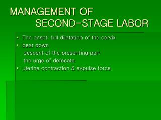 MANAGEMENT OF SECOND-STAGE LABOR